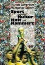 Sport zwischen Kultur, Kult und Kommerz