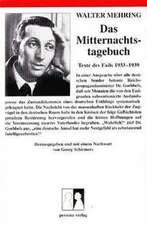 Das Mitternachtstagebuch. Texte des Exils 1933-1939