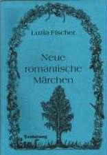 Neue romantische Märchen