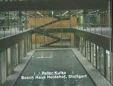 Peter Kulka: Bosch Haus Heidehof, Stuttgart