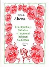 Ein Strauss aus Balladen, ernsten und heiteren Gedichten