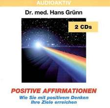 Positive Affirmationen. 2 CDs