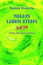 Nellys Leben steht Kopf