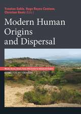 Modern Human Origins and Dispersal
