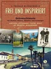 Frei und inspiriert