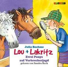 Lou + Lakritz. Ein Pony auf Verbrecherjagd. 2 CDs