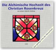 Die Alchimische Hochzeit des Christian Rosenkreuz