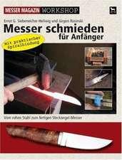 Messer schmieden für Anfänger