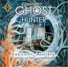 Ghost Hunter - Das Licht, das tötet