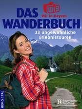 Das Wir-in-Bayern-Wanderbuch