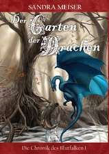 Der Garten der Drachen