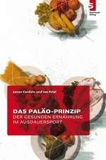 Das Paläo-Prinzip der gesunden Ernährung im Ausdauersport