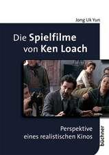 Die Spielfilme von Ken Loach