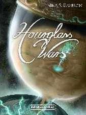 Hourglass Wars - Jahr der Flamme (Band 1)