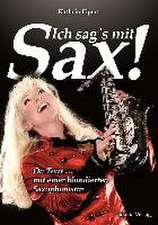 Ich sag's mit Sax!