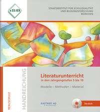 ISB Handreichung Literaturunterricht in den Jahrgangsstufen 5 bis 10 mit CD