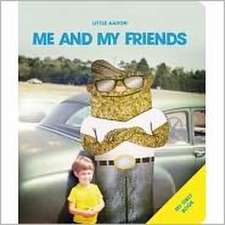 Little Aaron - Me and My Friends