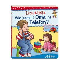 Leon & Lotta: Wie kommt Oma ins Telefon?