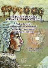"""MÉTODOS DE CURA  ATRAVÉS DA CONSCIÊNCIA"" (Portuguese EDITION)"