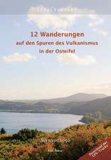 12 Wanderungen auf den Spuren des Vulkanismus in der Osteifel