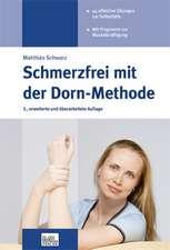 Schmerzfrei mit der Dorn-Methode