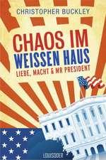 Chaos im Weißen Haus