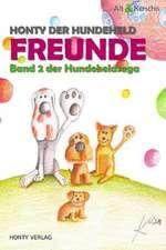 Honty Der Hundeheld - Freunde