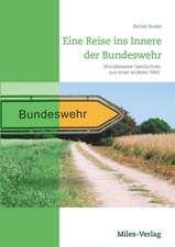Eine Reise ins Innere der Bundeswehr