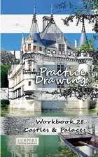 Practice Drawing - Workbook 28