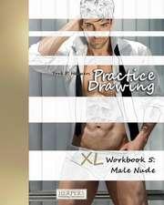 Practice Drawing - XL Workbook 5