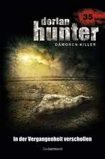 Dorian Hunter 35. In der Vergangenheit verschollen
