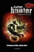 Dorian Hunter 75. Schwarzes Blut, kaltes Herz