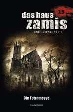 Das Haus Zamis 15. Die Totenmesse