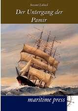 Der Untergang des Segelschulschiffes Pamir