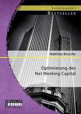Optimierung Des Net Working Capital:  Ein Pro