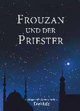 Frouzan und der Priester