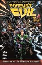 Forever Evil 01 - Herrschaft des Bösen