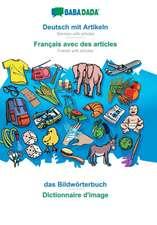 Babadada GmbH: BABADADA, Deutsch mit Artikeln - Français ave
