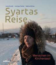 Syartas Reise