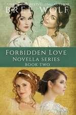 A Forbidden Love Novella Box Set Two