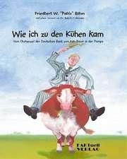 Wie ich zu den Kühen kam