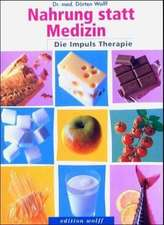 Nahrung statt Medizin