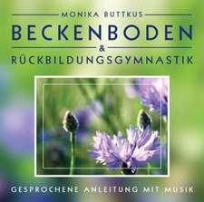 Beckenboden und Rückbildungsgymnastik. CD