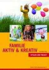 Familie aktiv & kreativ