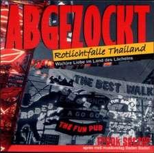 Abgezockt - Rotlichtfalle Thailand