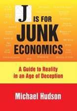 J Is for Junk Economics