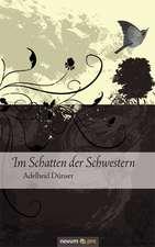 Im Schatten Der Schwestern:  Was Uns Alles Schmeckt!