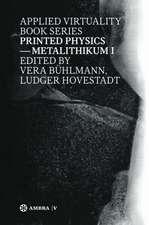 Printed Physics: Metalithikum I