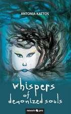 Whispers of Demonized Souls:  En