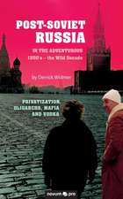 Post-Soviet Russia in the adventurous 1990's - the Wild Decade